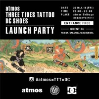 atmos × THREE TIDES TATTOO × DC SHOES COLLABORATION COLLECTION LAUNCH PARTY