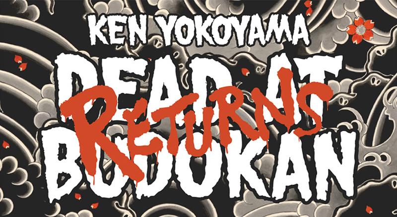 ken-yokoyama-dead-at-budokan-returns